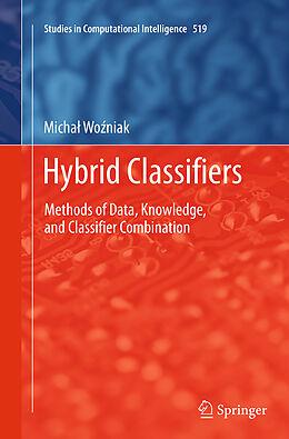 Kartonierter Einband Hybrid Classifiers von Michal Wozniak
