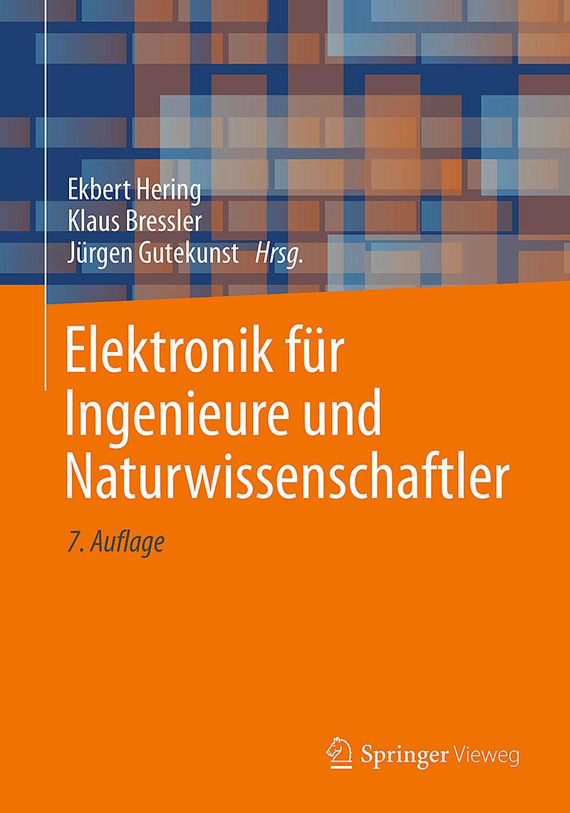Elektronik für Ingenieure und Naturwissenschaftler [Version allemande]