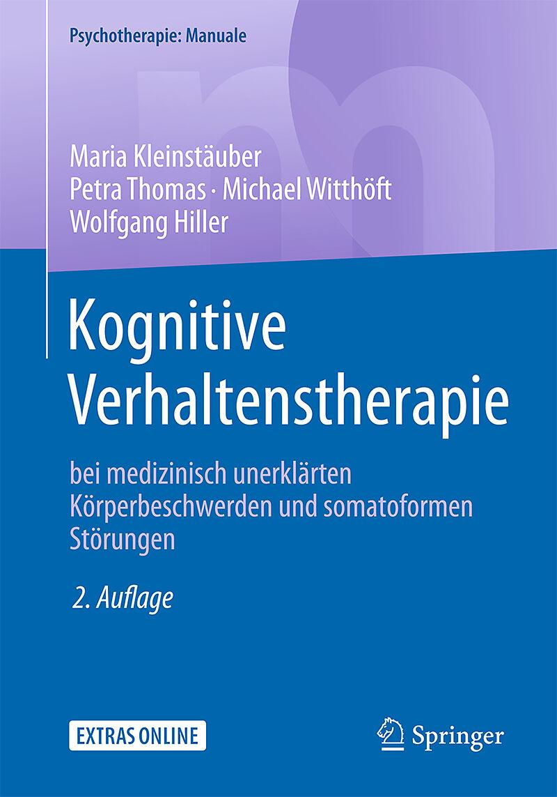 Kognitive Verhaltenstherapie bei medizinisch unerklärten ...