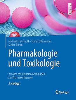 Fester Einband Pharmakologie und Toxikologie von Michael Freissmuth, Stefan Offermanns, Stefan Böhm
