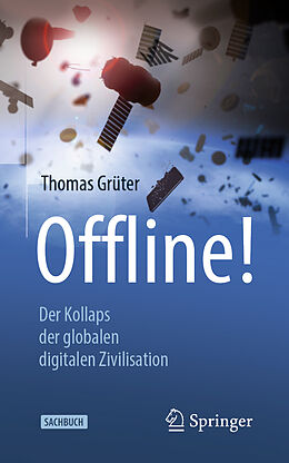 Kartonierter Einband Offline! von Thomas Grüter