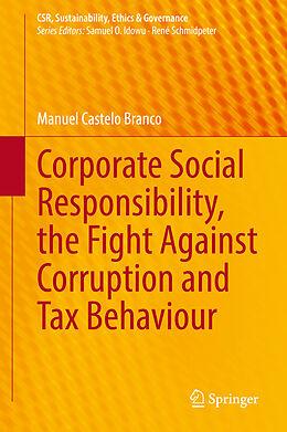 E-Book (pdf) Corporate Social Responsibility, the Fight Against Corruption and Tax Behaviour von Manuel Castelo Branco