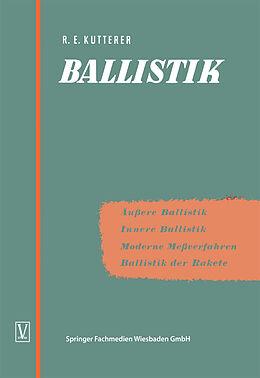 Kartonierter Einband Ballistik von Richard Emil Kutterer