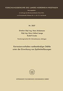 Kartonierter Einband Korrosionsverhalten rostbeständiger Stähle unter der Einwirkung von Spülmittellösungen von Hans Stüdemann