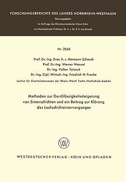 Kartonierter Einband Methoden zur Durchlässigkeitssteigerung von Sinterschichten und ein Beitrag zur Klärung des Lochschichtsintervorganges von Hermann Schenck