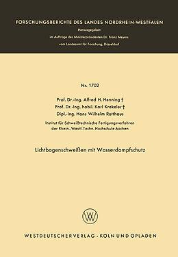 Kartonierter Einband Lichtbogenschweißen mit Wasserdampfschutz von Alfred Hermann Henning