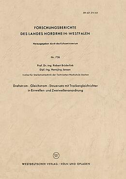 Kartonierter Einband Drehstrom  Gleichstrom  Steuersatz mit Trockengleichrichter in Einwellen- und Zweiwellenanordnung von Robert Brüderlink