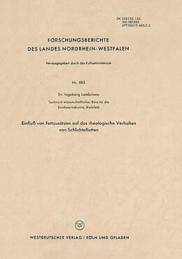 Kartonierter Einband Einfluß von Fettzusätzen auf das rheologische Verhalten von Schlichteflotten von Ingeborg Lambrinoû