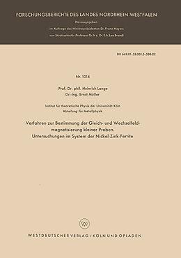 Kartonierter Einband Verfahren zur Bestimmung der Gleich- und Wechselfeldmagnetisierung kleiner Proben. Untersuchungen im System der Nickel-Zink-Ferrite von Heinrich Lange