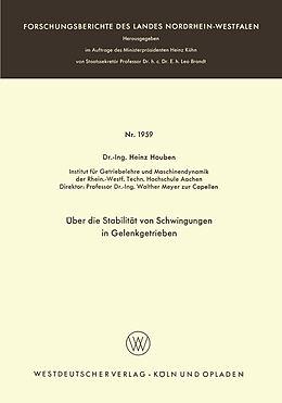 Kartonierter Einband Über die Stabilität von Schwingungen in Gelenkgetrieben von Heinz Houben