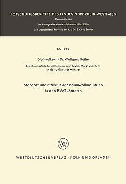 Kartonierter Einband Standort und Struktur der Baumwollindustrien in den EWG-Staaten von Wolfgang Rothe