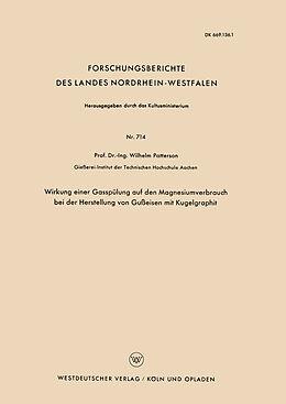 Kartonierter Einband Wirkung einer Gasspülung auf den Magnesiumverbrauch bei der Herstellung von Gußeisen mit Kugelgraphit von Wilhelm Patterson