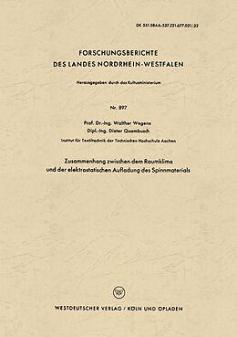 Kartonierter Einband Zusammenhang zwischen dem Raumklima und der elektrostatischen Aufladung des Spinnmaterials von Walther Wegener