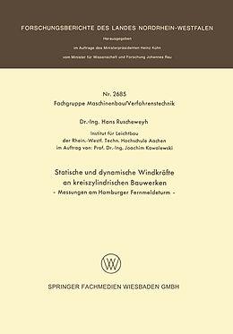 Kartonierter Einband Statische und dynamische Windkräfte an kreiszylindrischen Bauwerken von Hans Ruscheweyh