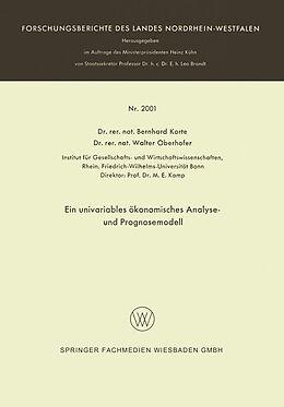 Kartonierter Einband Ein univariables ökonomisches Analyse- und Prognosemodell von Bernhard Korte