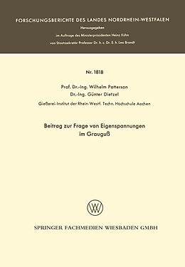 Kartonierter Einband Beitrag zur Frage von Eigenspannungen im Grauguß von Wilhelm Patterson