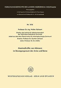 Kartonierter Einband Maximalkräfte von Männern im Bewegungsraum der Arme und Beine von Walter Rohmert