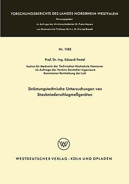 Kartonierter Einband Strömungstechnische Untersuchungen von Staubniederschlagsmeßgeräten von Eduard Pestel