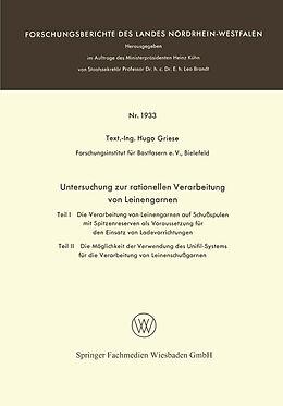 Kartonierter Einband Untersuchung zur rationellen Verarbeitung von Leinengarnen von Hugo Griese