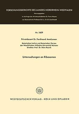 Kartonierter Einband Untersuchungen an Ribosomen von Ferdinand Amelunxen