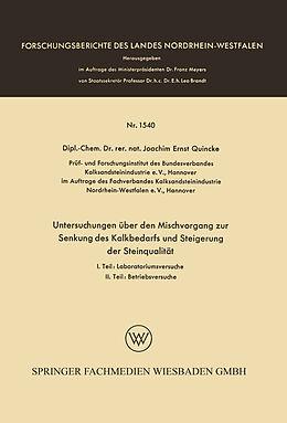 Kartonierter Einband Untersuchungen über den Mischvorgang zur Senkung des Kalkbedarfs und Steigerung der Steinqualität von Joachim Ernst Quincke