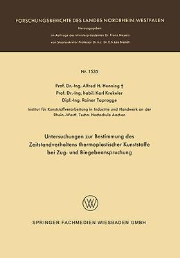 Kartonierter Einband Untersuchungen zur Bestimmung des Zeitstandverhaltens thermoplastischer Kunststoffe bei Zug- und Biegebeanspruchung von Alfred Hermann Henning