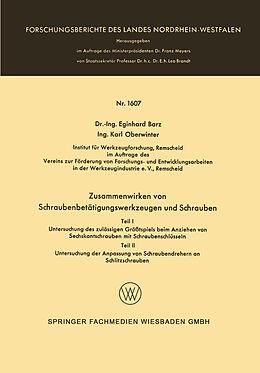 Kartonierter Einband Zusammenwirken von Schraubenbetätigungswerkzeugen und Schrauben von Eginhard Barz