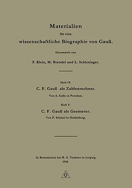 Kartonierter Einband Materialien für eine wissenschaftliche Biographie von Gauß von F. Klein, M. Brendel, L. Schlesinger