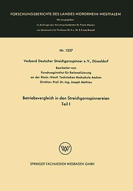 Kartonierter Einband Betriebsvergleich in den Streichgarnspinnereien von Verband Deutscher Streichgarnspinner e.V.