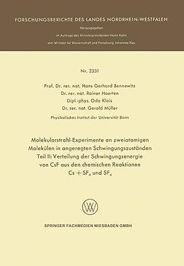 Kartonierter Einband Molekularstrahl-Experimente an zweiatomigen Molekülen in angeregten Schwingungszuständen von Hans Gerhard Bennewitz, Rainer Haerten, Odo Klais