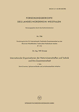 Kartonierter Einband Internationale Organisationen der Naturwissenschaften und Technik und ihre Zusammenarbeit von Will Grosse