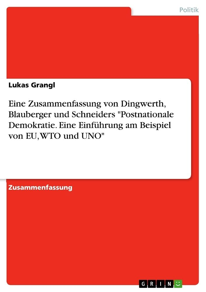 Eine Zusammenfassung Von Dingwerth Blauberger Und Schneiders