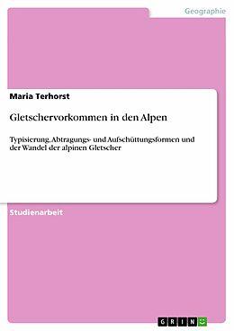 E-Book (pdf) Gletschervorkommen in den Alpen von Maria Terhorst