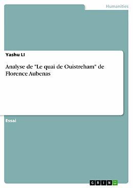 """eBook (pdf) Analyse de """"Le quai de Ouistreham"""" de Florence Aubenas de Yashu Li"""