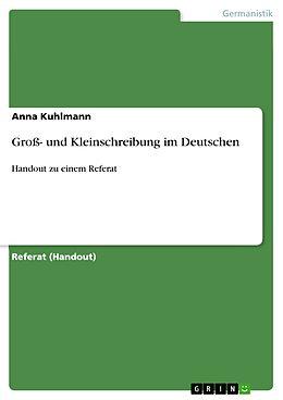 E-Book (pdf) Groß- und Kleinschreibung im Deutschen von Anna Kuhlmann