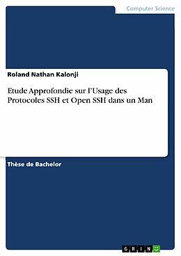 E-Book (pdf) Etude Approfondie sur l'Usage des Protocoles SSH et Open SSH dans un Man von Roland Nathan Kalonji