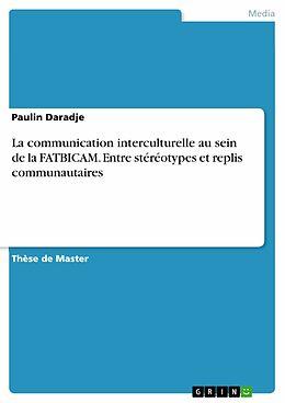 eBook (pdf) La communication interculturelle au sein de la FATBICAM. Entre stéréotypes et replis communautaires de Paulin Daradje