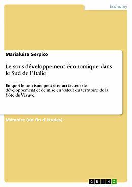 eBook (pdf) Le sous-développement économique dans le Sud de l'Italie de Marialuisa Serpico