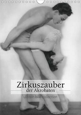 Kalender Zirkuszauber der Akrobaten (Wandkalender 2020 DIN A4 hoch) von Ullstein Bild Axel Springer Syndication Gmbh