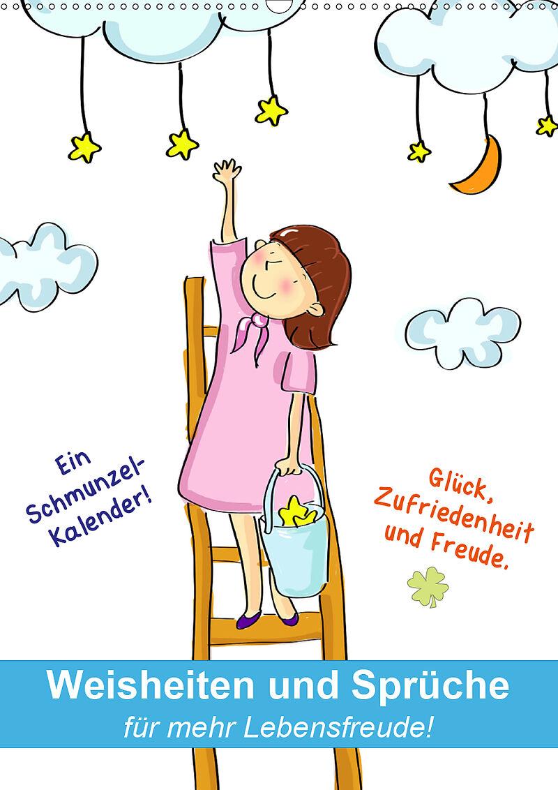 Weisheiten Und Sprüche Für Mehr Lebensfreude Wandkalender 2020 Din A2 Hoch