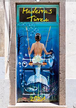 Kalender Madeiras Türen 2021 (Wandkalender 2021 DIN A2 hoch) von Andreas Weber - Artonpicture