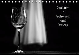 Kalender Das Licht in Schwarz und Weiß (Tischkalender 2021 DIN A5 quer) von Andreas Klesse