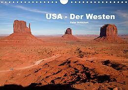 Kalender USA - Der Westen (Wandkalender 2021 DIN A4 quer) von Peter Schickert