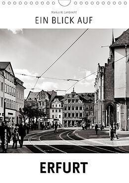 Kalender (Kal) Ein Blick auf Erfurt (Wandkalender 2021 DIN A4 hoch) von Markus W. Lambrecht