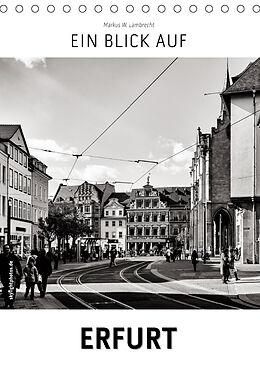 Kalender (Kal) Ein Blick auf Erfurt (Tischkalender 2021 DIN A5 hoch) von Markus W. Lambrecht