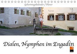 Kalender Dialen, Nymphen im Engadin (Tischkalender 2021 DIN A5 quer) von K. A. Fru. Ch