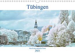 Kalender Tübingen durch eine infrarote linse (Wandkalender 2021 DIN A4 quer) von Mark Bangert