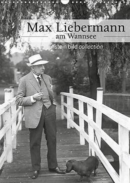 Kalender Max Liebermann am Wannsee (Wandkalender 2021 DIN A3 hoch) von Ullstein Bild Axel Springer Syndication Gmbh