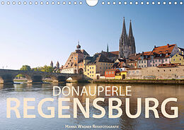 Kalender Donauperle Regensburg (Wandkalender 2021 DIN A4 quer) von Hanna Wagner