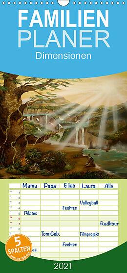 Kalender Dimensionen - Familienplaner hoch (Wandkalender 2021 , 21 cm x 45 cm, hoch) von Conny Krakowski